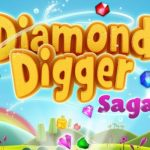 Diamond Digger Saga Cheats: 6 Great Tips and Tricks for Beginners