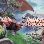 Dwarfs & Dragons Cheats and Strategy Guide – 7 Excellent Tips You Should Know