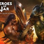 Heroes of War: Orcs vs Knights Cheats – 6 Awesome Tips & Tricks