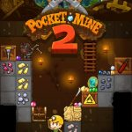 Pocket Mine 2 Cheats: 7 Excellent Tips & Tricks to Complete All Levels