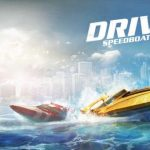 Driver Speedboat Paradise Cheats: 6 Tips to Get More Wins, More Money and More Sponsors