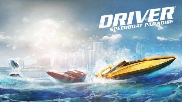 driver speedboat paradise cheats