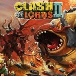 Clash of Lords 2 Tips & Strategy Guide: 6 Awesome Hints to Conquer the World