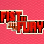 Fist of Fury Cheats & Strategy Guide: 5 Tips You Need to Know