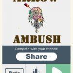 Arrow Ambush Cheats & Strategy Guide: 5 Tips to Get a High Score