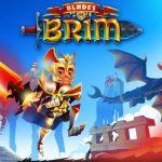 Blades of Brim Cheats & Strategy Guide: 5 Excellent Tips You Need to Know
