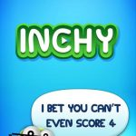 Inchy Cheats, Tips & Tricks: 5 Ways to Drive Up Your High Score