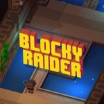 Blocky Raider Cheats & Strategy Guide: 4 Tips to Earn More Coins and Unlock New Characters