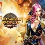 Forsaken World Mobile Cheats & Strategy Guide: 5 Awesome Tips You Need to Know