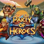 Party of Heroes Cheats, Tips & Strategy Guide: 5 Killer Hints You Should Know