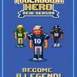 Touchdown Hero: New Season Tips, Tricks & Cheats for More Touchdown Runs