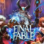 Final Fable Tips, Cheats & Strategies: 6 Killer Tricks You Need to Know