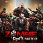Zombie Deathmatch Cheats, Tips & Tricks to Form a Powerful Team of Zombie Fighters
