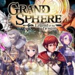 Grand Sphere Tips, Cheats & Guide to Explore the Wonders of Astrum