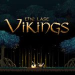 The Last Vikings Tips, Cheats & Strategy Guide to Conquer More Villages