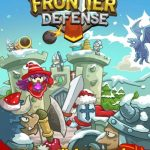 Frontier Defense Cheats, Tips & Tricks: 5 Ways to Play More Effectively