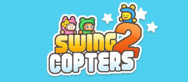 swing copters 2 tips