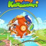Tap My Katamari Tips, Tricks & Cheats to Restore the Universe