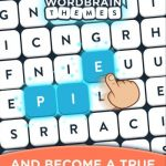 WordBrain Themes Tips, Tricks & Cheats for Completing More Themes