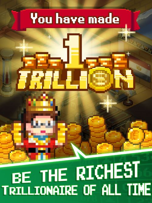 how to become the richest in tap tap trillionaire