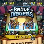 Brave Diggers Tips, Tricks & Cheats to Form a Powerful Army
