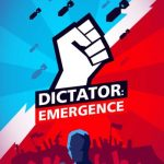 Dictator: Emergence Guide: 4 Tips & Tricks to Crush Your Enemies