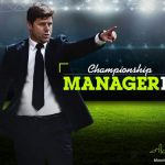 Championship Manager 17 Tips, Cheats & Guide: 5 Hints You Need to Know