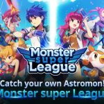 Monster Super League Tips, Cheats & Guide to Collect More Astromon