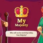 My Majesty Guide: 5 Tips & Tricks for Ruling Like A True King