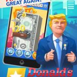 Donald's Empire Tips, Tricks & Cheats to Become a Billionaire Fast