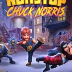 Nonstop Chuck Norris Tips, Cheats & Strategy Guide: 9 Hints for Maximizing Each Play-through