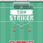 Tiny Striker Tips, Tricks, Cheats & Guide for Scoring More Goals and Winning More Matches