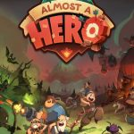 Almost a Hero (iOS) Tips, Cheats & Tricks to Save the World