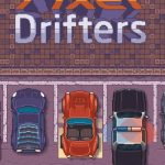 Pixel Drifters Tips, Cheats & Tricks to Get a High Score
