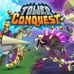Tower Conquest Guide: 4 Tips & Tricks to Conquer Your Enemies