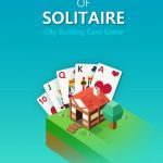 Age of Solitaire Cheats, Tips & Tricks: How to Build the Ultimate City