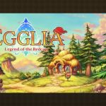 EGGLIA: Legend of the Redcap Guide: 10 Tips, Cheats & Tricks You Should Know
