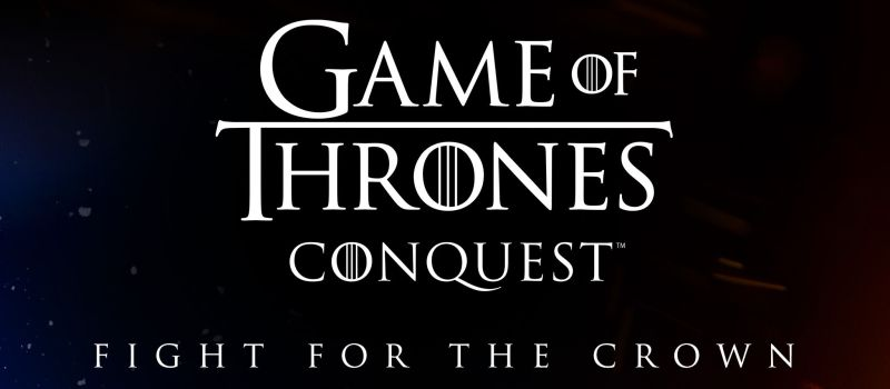 game of thrones conquest beginner's guide
