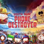 South Park: Phone Destroyer Guide, Cheats, Tips & Hints to Crush Your Opponents