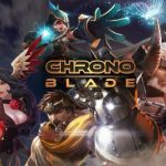 ChronoBlade Tips, Cheats & Strategies to Crush Your Enemies