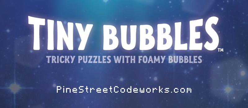 tiny bubbles tips