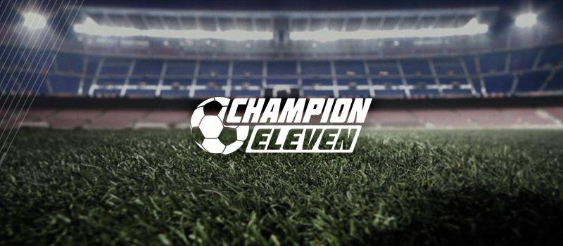 champion eleven strategy