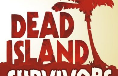 dead island survivors tips