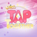 Steven Universe: Tap Together Beginner's Guide: Tips, Cheats & Strategies to Defeat the Bosses