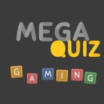 Mega Quiz Gaming 2K19 Answers for All Levels