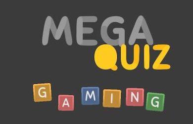 mega quiz gaming 2k19 answers