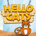 Hello Cats (Fastone) Guide: Tips, Cheats & Strategies to Help Your Furry Friends