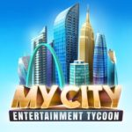 My City Entertainment Tycoon Guide: Tips, Cheats & Strategies to Build Your Dream City