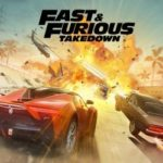 Fast & Furious Takedown Arriving Soon on iOS And Android, Pre-Registration Now Live