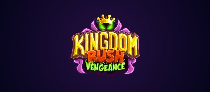 kingdom rush vengeance guide